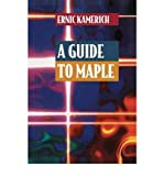 img - for [(A Guide to Maple )] [Author: Ernic Kamerich] [Feb-1999] book / textbook / text book
