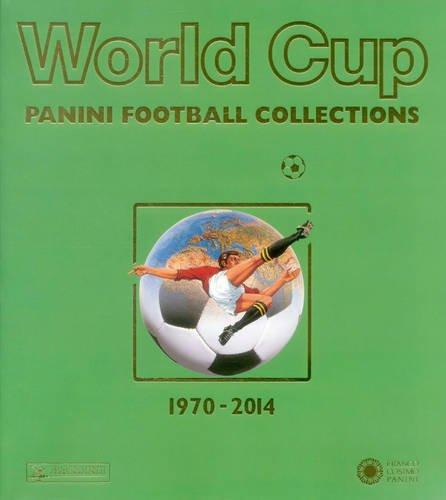 World Cup 1970-2014: Panini Football Collections (English, German and Italian Edition)
