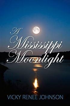 a mississippi moonlight - vicky renee johnson
