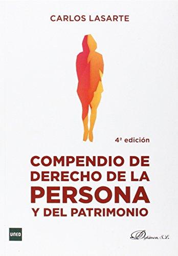 Compendio de derecho de la persona y del patrimonio (4ª ed.)