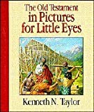 The Old Testament in Pictures for Little Eyes (0802406831) by Taylor, Kenneth N.