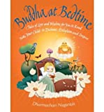 Buddha at Bedtime: Tales of Love and Wisdom for You to Read with Your Child to Enchant, Enlighten, and Inspire (Paperback) - Common
