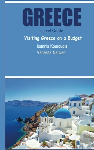 Greece Travel Guide: Visiting Greece on a Budget