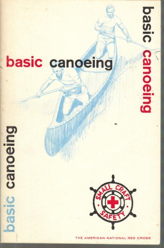 Basic Canoeing, Small Craft Safety (The American Red Cross), The American National Red Cross