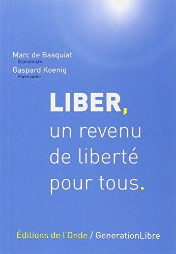 Liber, un revenu de liberté pour tous : Une proposition d'impôt négatif en France