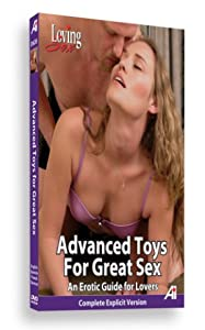Alexander Institute Loving Sex Advanced Toys For Great Sex