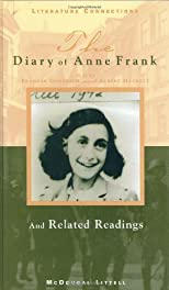 The Diary of Anne Frank: And Related Readings (Literature Connections) by Goodrich, Frances; Hackett, Albert published by Holt McDougal Hardcover