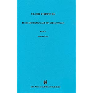 Amazon.com: Fluid Vortices (Fluid Mechanics and Its Applications ...