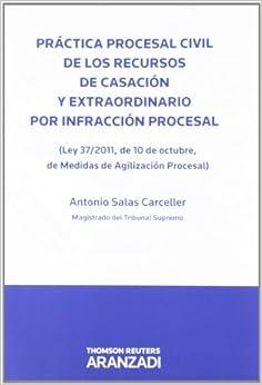 PRACTICA PROCESAL CIVIL DE LOS RECURSOS DE CASACION Y EXTRAORDINA RIO