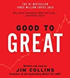 Jim Collins Good to Great CD: Why Some Companies Make the Leap...And Others Don't Abridged Edition by Collins, Jim published by HarperAudio (2001) Audio CD