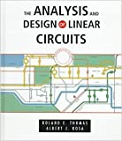 img - for Analysis and Design of Linear Circuits 2nd edition by Thomas, Roland E.; Rosa, Albert J. published by Wiley Hardcover book / textbook / text book