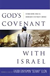God's Covenant With Israel: Establishing Biblical Boundaries in Today's World