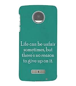 Life Quote 3D Hard Polycarbonate Designer Back Case Cover for Motorola Moto Z :: Motorola Moto Z Droid in USA