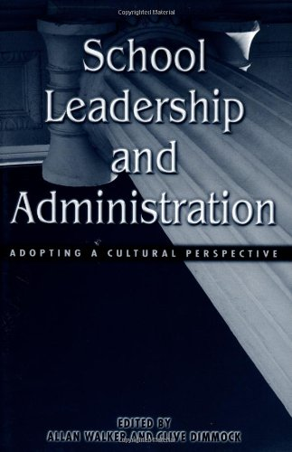 School Leadership and Administration: The Cultural