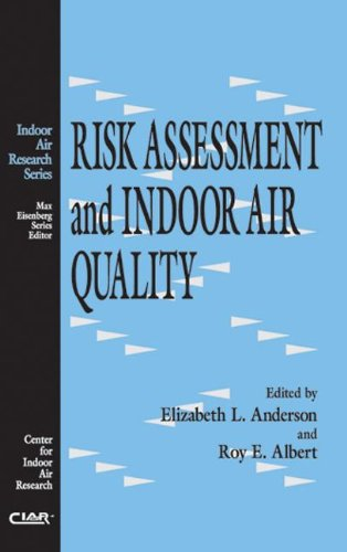 Risk Assessment and Indoor Air Quality (Indoor Air Research) PDF