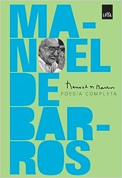 Manoel de Barros: Poesia Completa (Em Portugues do Brasil) (Portuguese