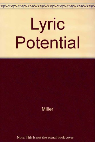 Lyric Potential [Paperback] by Miller