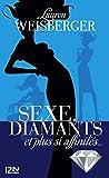 Sexe, diamants et plus si affinit�s...