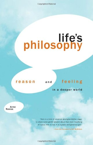 Life's Philosophy: Reason and Feeling in a Deeper World