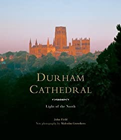 Durham Cathedral: Light of the North