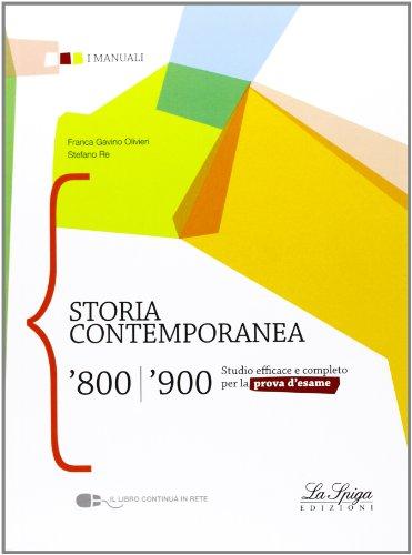 Storia contemporanea '800 '900 Per le Scuole superiori PDF
