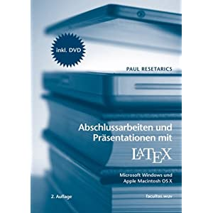 eBook Cover für  Abschlussarbeiten und Pr auml sentationen mit LaTeX f uuml r Microsoft Windows und Apple Macintosh OS X unter den Betriebsystemen Microsoft Windows und Apple Macintosh OS X