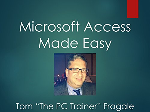 Microsoft Access Made Easy