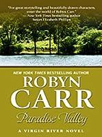 Paradise Valley: A Virgin River Novel