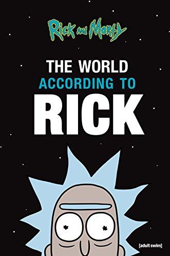 The World According to Rick (A Rick and Morty Book) [Rick Sanchez] (Tapa Dura)