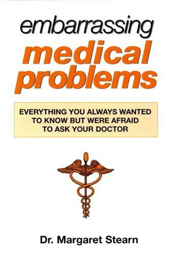 Embarrassing Medical Problems