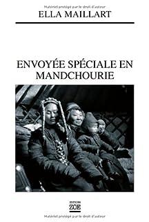 Envoyée spéciale en Mandchourie : en Asie où guettent les maîtres de demain