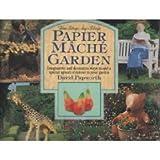 Step by Step Papier Mache Garden