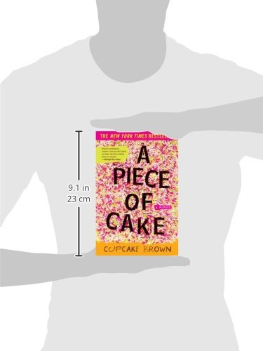 Free Download A Piece of Cake: A Memoir by Brand: Broadway Books