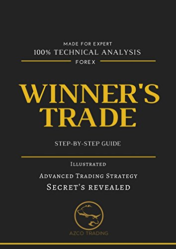 Winner's Trade: Illustrated, Step-By-Step Guide