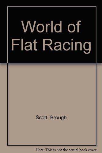 World of Flat Racing