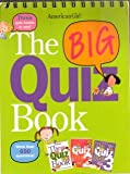 img - for American Girl the Big Quiz Book (More Than 650 Questions) book / textbook / text book