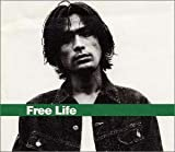Free Life The Best of YOSUKE EGUCHI1994?1998
