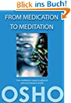 From Medication to Meditation: How me...