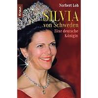 Silvia von Schweden: Eine deutsche Königin