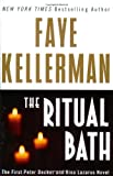 The Ritual Bath: The First Peter Decker and Rina Lazarus Novel (0060563753) by Kellerman, Faye