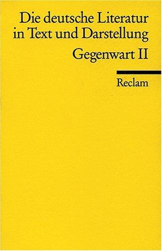 Die deutsche Literatur 17 / Gegenwart 2. In Text und...