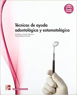 Tecnicas de ayuda odontologica y estomatologica. Grado