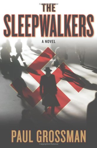 The Sleepwalkers, Paul Grossman