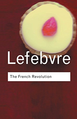 The French Revolution: From its Origins to 1793