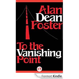 To the Vanishing Point (English Edition)