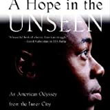 A Hope in the Unseen: An American Odyssey from the Inner City to the Ivy League (0767901266) by Suskind, Ron