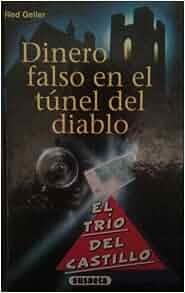 Dinero Falso En El Tunel del Diablo (Spanish Edition): Red