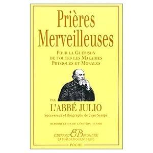 Les prieres merveilleuses de l'Abbe Julio (French Edition): Abbe Julio