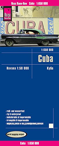 Cuba, mapa impermeable de carreteras. Escala 1:650.000 impermeable. Reise Know-How.