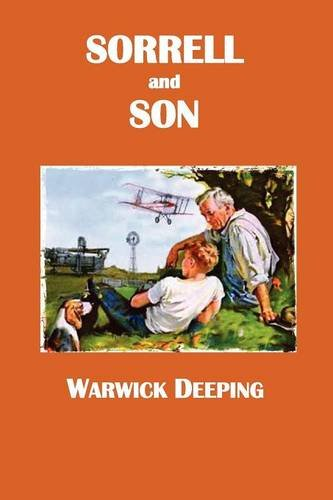 Sorrell and Son by Warwick Deeping